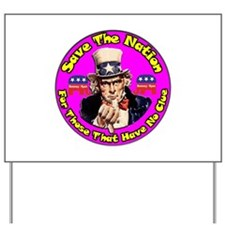 Save The Nation ~ Yard Sign