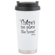 Theres no place like home! Travel Mug