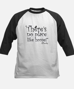 Theres no place like home! Kids Baseball Jersey