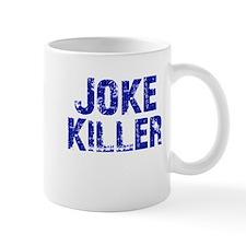 Joke Killer LT.png Small Mug
