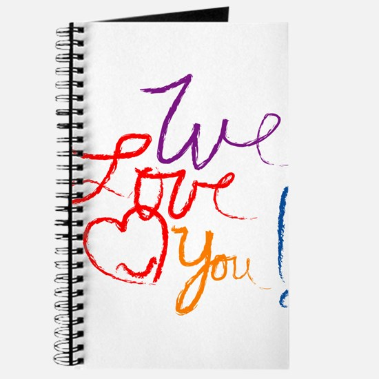 We Love You Journal