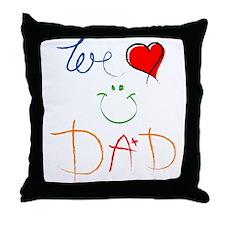We Love you Dad Throw Pillow