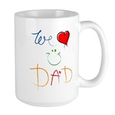 We Love you Dad Mug