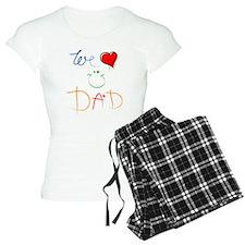 We Love you Dad Pajamas