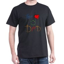 We Love you Dad T-Shirt