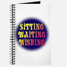Sitting Waiting Wishing Journal