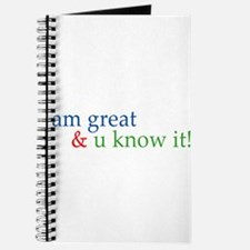 i am great and you know it Journal