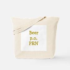Beer p.o. PRN Tote Bag
