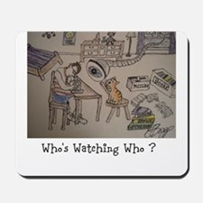 DELMAR - Whos Watching Who ? Mousepad