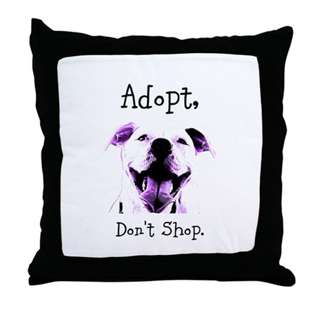 Adopt Don't Shop Dog 1 Throw Pillow