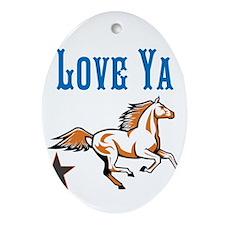 OYOOS Horse Love Ya design Ornament (Oval)