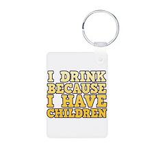 I Drink Because I Have Children Aluminum Photo Key