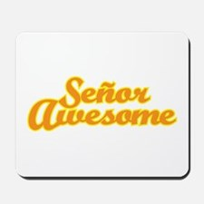 Señor Awesome Mousepad