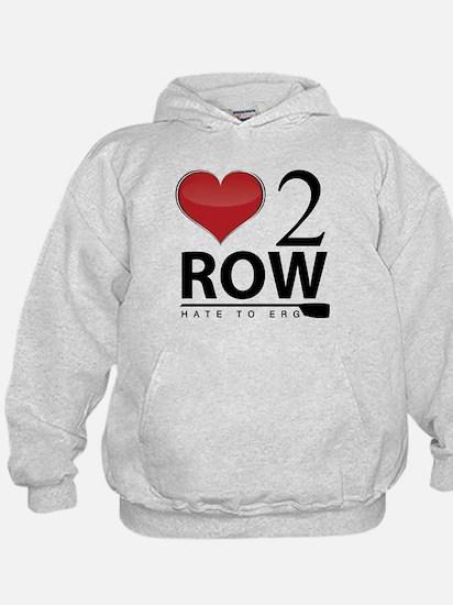 Love 2 Row Hoodie