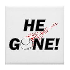 He Gone! Tile Coaster
