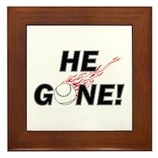 He Gone! Framed Tile