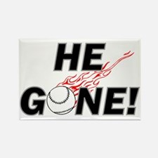 He Gone! Rectangle Magnet