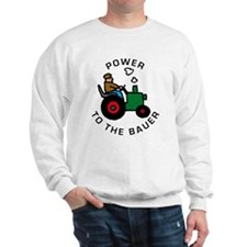 power to the bauer (farmer) Sweatshirt