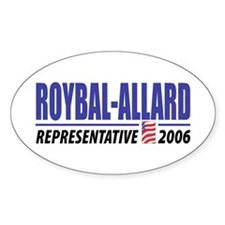 Roybal-Allard 2006 Oval Decal