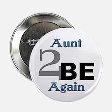 Aunt 2 Be Again Button