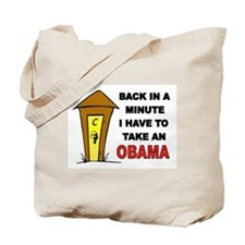 OBAMA OUTHOUSE Tote Bag