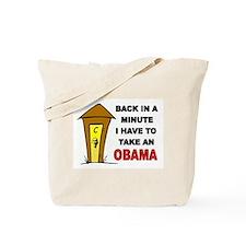 OBAMA OUTHOUSE Tote Bag