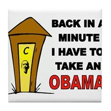 OBAMA OUTHOUSE Tile Coaster