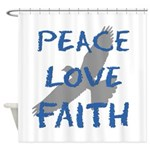 Peace Love Faith Shower Curtain