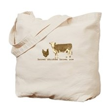 Brown Chicken Brown Cow Tote Bag