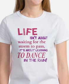 Life isn't about waiting for the storm to pass Wom