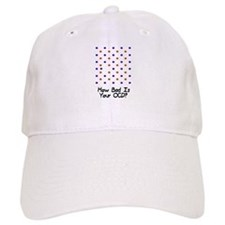 How bad is your OCD? Baseball Cap