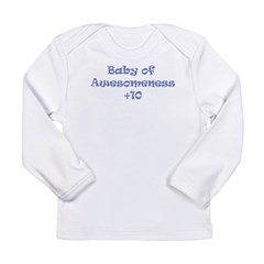 Baby of Awesomeness Long Sleeve Infant T-Shirt