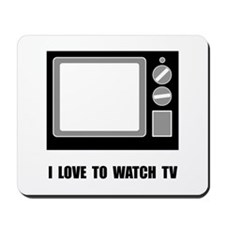 Love To Watch TV Mousepad