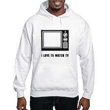 Love To Watch TV Hoodie