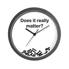 Does it really matter? Wall Clock