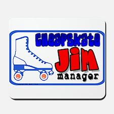Cheapskate - Jim Mousepad