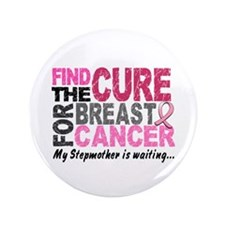 "Find The Cure 1.2 Breast Cancer 3.5"" Button"