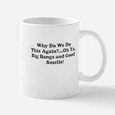 Big Bangs, Good Smells Mug