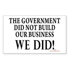 We Built Our Business Decal