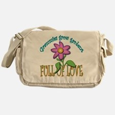 GRAMMIES GROW GARDENS FULL OF LOVE Messenger Bag