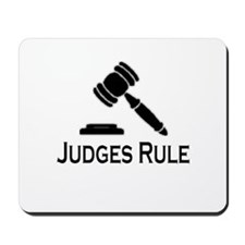 """Judges Rule"" Mousepad"