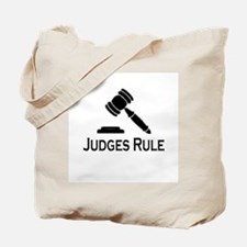 """Judges Rule"" Tote Bag"