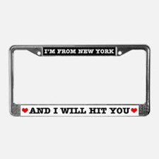 From New York Will Hit You License Plate Frame