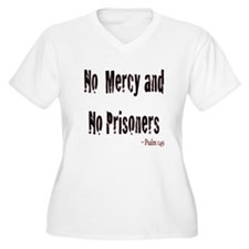 No Mercy and No Prisoners - Psalm 149 T-Shirt