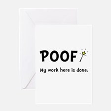 Poof Work Done Greeting Card