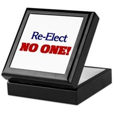 Re-Elect NO ONE! Keepsake Box
