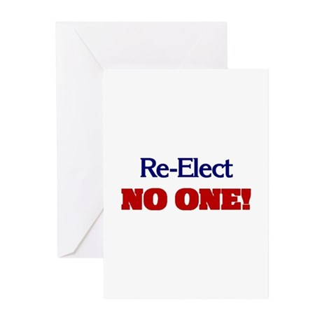Re-Elect NO ONE! Greeting Cards (Pk of 10)
