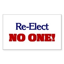 Re-Elect NO ONE! Rectangle Decal