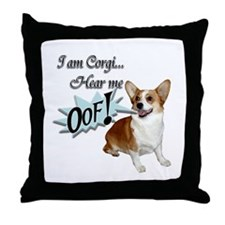 I am Corgi... Throw Pillow