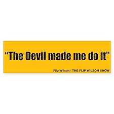 The Devil Made Me Do It - Flip Wilson